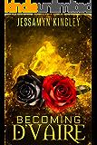 Becoming D'Vaire (D'Vaire, Book 11)