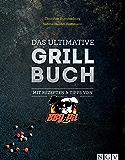 Das ultimative Grillbuch: Mit Rezepten & Tipps von BBQPit (German Edition)