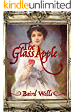 The Glass Apple (English Edition)