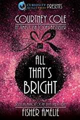 All That's Bright: A Romantic Holiday Short Story Collection Kindle Edition