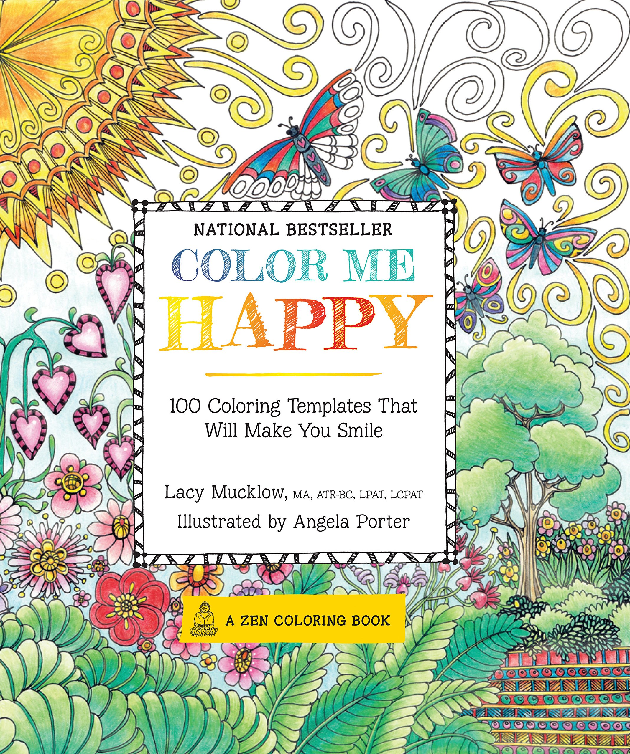 Color Me Happy: 100 Coloring Templates That Will Make You ...
