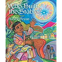 Who Built the Stable?: A Nativity Poem