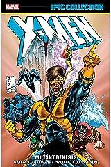 X-Men Epic Collection: Mutant Genesis (Uncanny X-Men (1963-2011) Book 19) Kindle Edition
