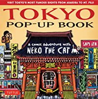Tokyo Pop-Up Book: A Comic Adventure With Neko