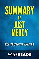 Summary of Just Mercy: Includes Key Takeaways & Analysis Kindle Edition
