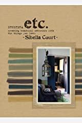 Etcetera: Creating Beautiful Interiors with the Things You Love Hardcover