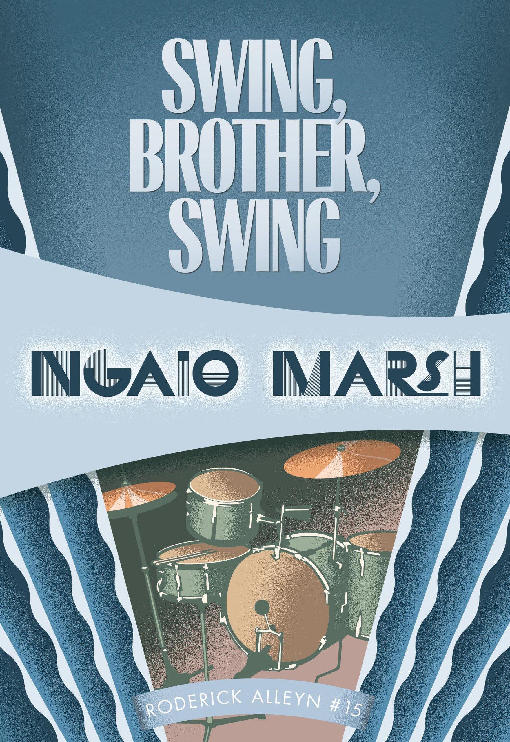 Swing, Brother, Swing: Roderick Alleyn #15 (Inspectr Roderick Alleyn) pdf