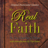 The Real Faith : Original Pentecostal Classics Edition
