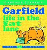 Garfield Life in the Fat Lane: His 28th Book (Garfield Series)