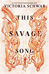 This Savage Song (Monsters of Verity Book 1) Kindle Edition