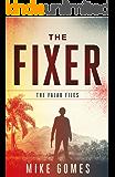 The Fixer: a novella (The Falau Files Book 1)