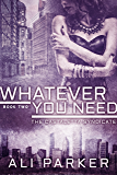Whatever You Need: (A Chicago Mafia Syndicate) (Castaletta Book 2)