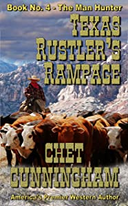 Texas Rustlers Rampage (The Man Hunter 4)