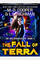 The Fall of Terra - A Hard Military Science Fiction Epic (Aeon 14 - The Sol Dissolution Book 4) Kindle Edition
