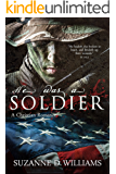 He Was A Soldier: A Christian Romance