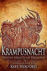 Krampusnacht: Twelve Nights of Krampus Kindle Edition