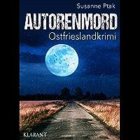 Autorenmord. Ostfrieslandkrimi (Ostfriesische Spinngruppe ermittelt 10) (German Edition)