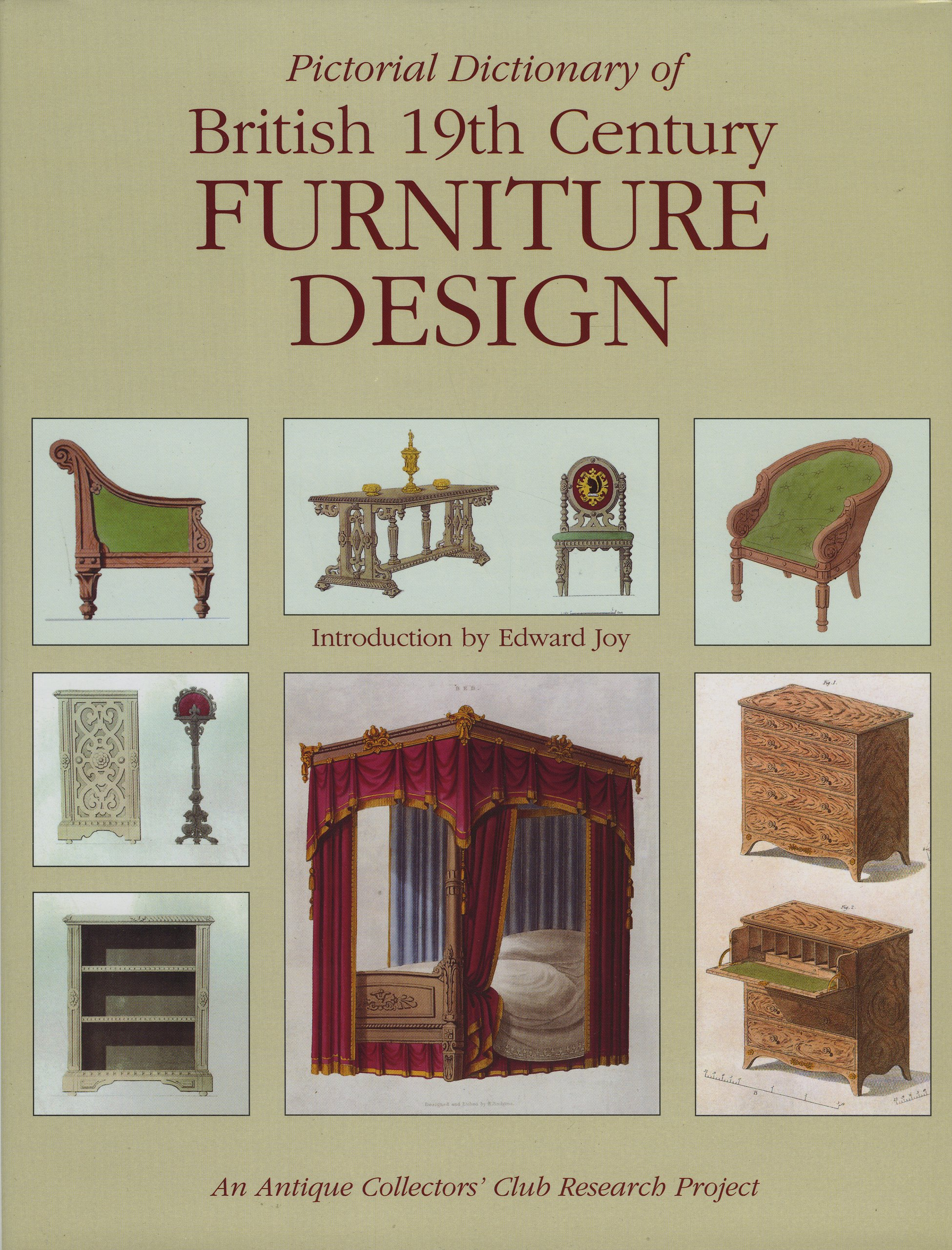 Superbe Pictorial Dictionary Of British 19th Century Furniture Design: Edward Joy:  9780902028470: Amazon.com: Books