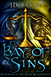 The Bay of Sins (The Water Road Trilogy Book 3)