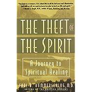 Theft of the Spirit: A Journey to Spiritual Healing
