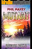 Mutant (Cascade Book 3)