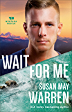 Wait for Me (Montana Rescue Book #6) (English Edition)