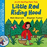 Little Red Riding Hood: Book and CD Pack (Lift-the-flap Fairy Tales)