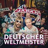 Deutscher Weltmeister (WM Hit) [feat. Geezy]