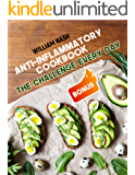 Anti-Inflammatory Cookbook. The challenge every day