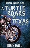A Turtle Roars in Texas (An Al Quinn Novel Book 2)