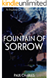 Fountain Of Sorrow (The Christy Kennedy Mysteries Book 3)