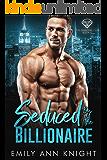 Seduced by the Billionaire: A Billionaire Romance (The Diamond Club Book 4)