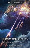 Before Space Recon (MissionSRX Book 101)