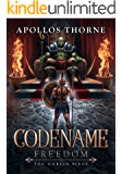 Codename: Freedom - The Goblin Siege (English Edition)
