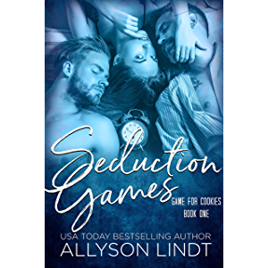 Seduction Games: A Ménage Romance (Game for Cookies Book 1)