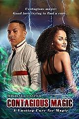 A Lasting Cure for Magic (Contagious Magic Book 3) Kindle Edition