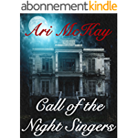 Call of the Night Singers (English Edition)