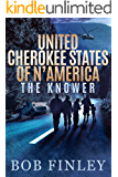 United Cherokee States of N'America: The Knower