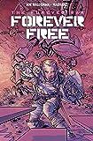 Forever War: Forever Free