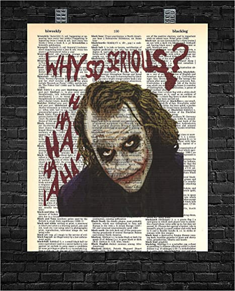 """Joker """"Why so serious"""" (8x10in)"""