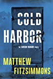 Cold Harbor (The Gibson Vaughn Series)