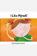I like myself! Kindle Edition