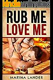 Rub Me, Love Me: M/M Gay Comedy Romance