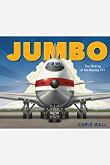 Jumbo: The Making of the Boeing 747 Kindle Edition