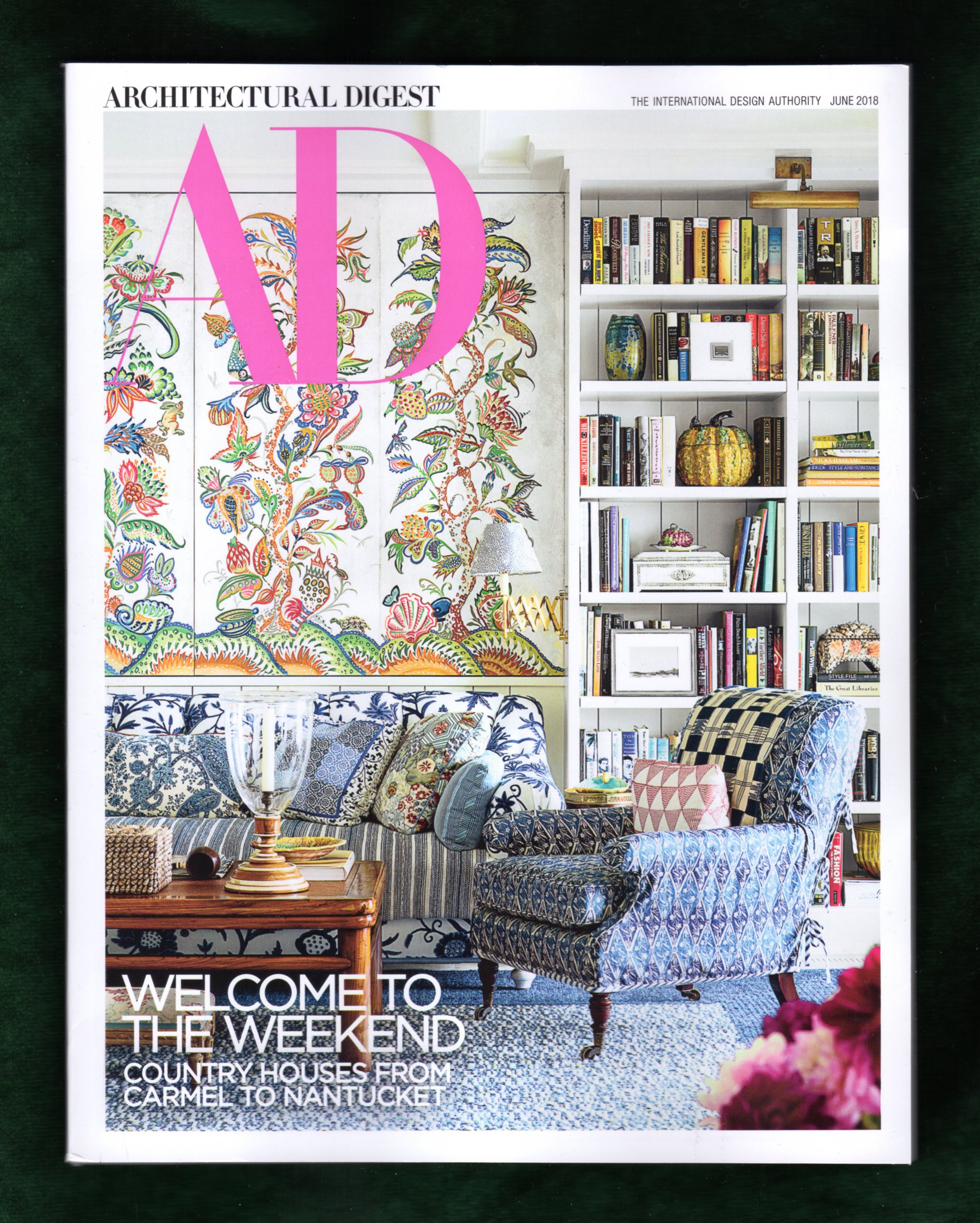 Architectural Digest Magazine June 2018 Country Home Cover Welcome To The Weekend Amazon Com Books