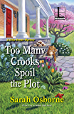 Too Many Crooks Spoil the Plot (A Ditie Brown Mystery)