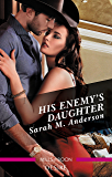 His Enemy's Daughter (First Family of Rodeo Book 2) (English Edition)