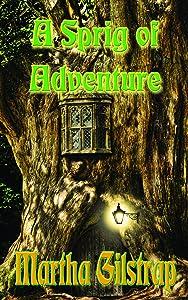 A Sprig of Adventure