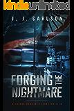 Forging the Nightmare: A Jarrod Hawkins Technothriller (The Living Nightmare Series Book 1)