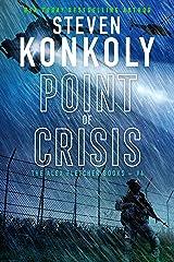 POINT OF CRISIS: A Modern Thriller (Alex Fletcher Book 4) Kindle Edition